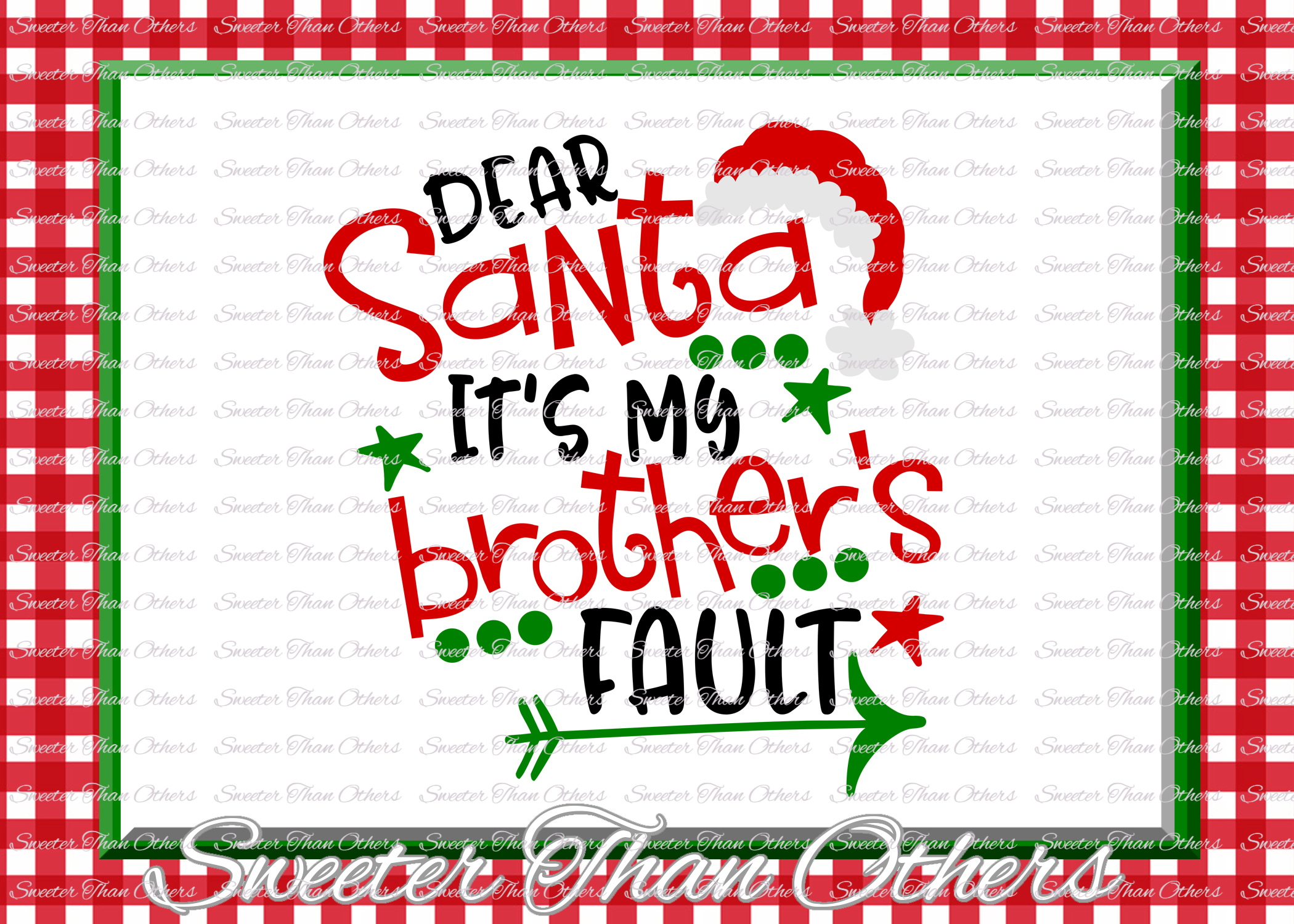 Dear Santa Its my Brothers Fault Svg, Christmas svg, Santa example image 1