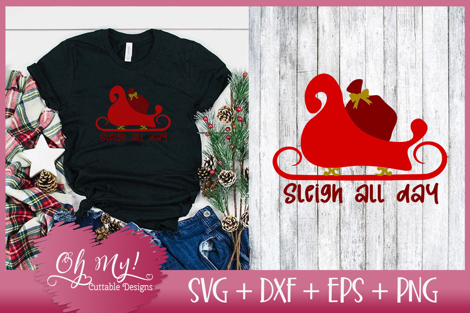 Sleigh All Day - SVG DXF EPS PNG Cutting File example image 3