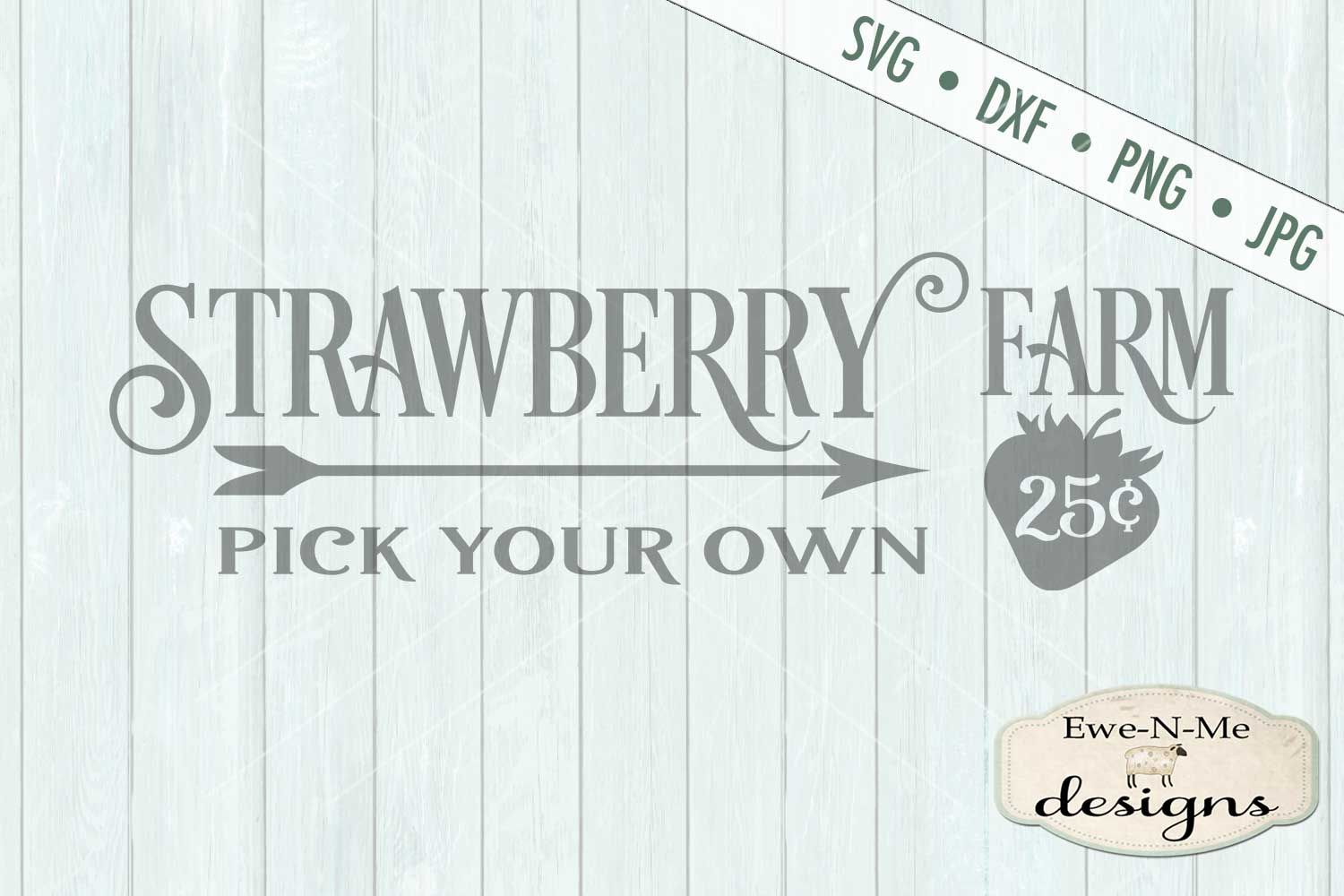 Strawberry Farm - Pick Your Own - Farm Rustic - SVG DXF File example image 2