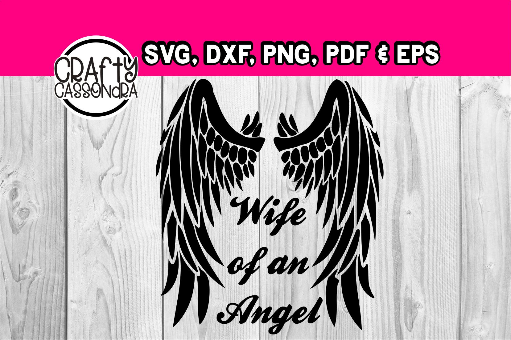 Memorial - Wife of an angel - Wings svg - Angel svg - diy example image 1