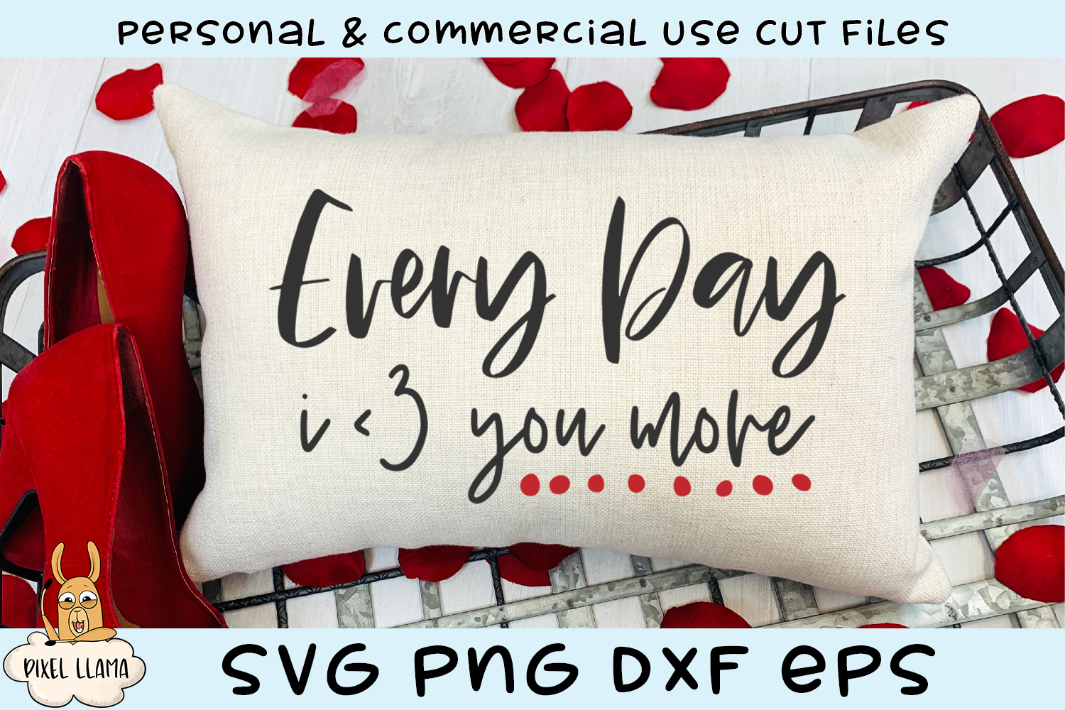 Every Day I Love You More Valentine SVG example image 1
