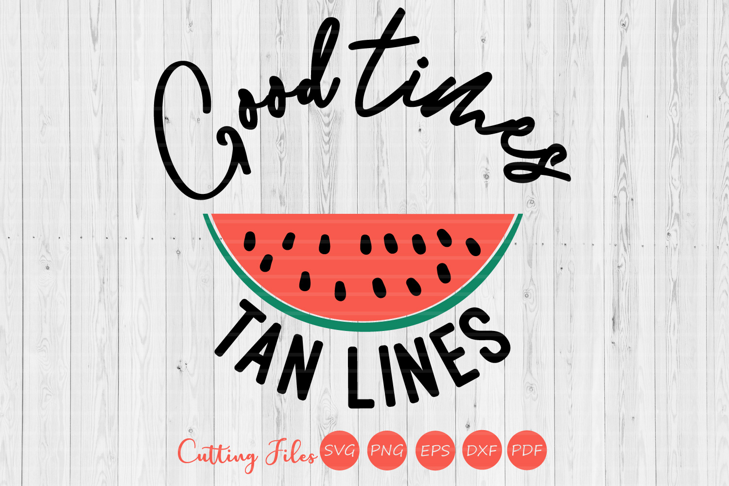 Good times tan lines| SVG Cut file | Summer |cricut example image 1