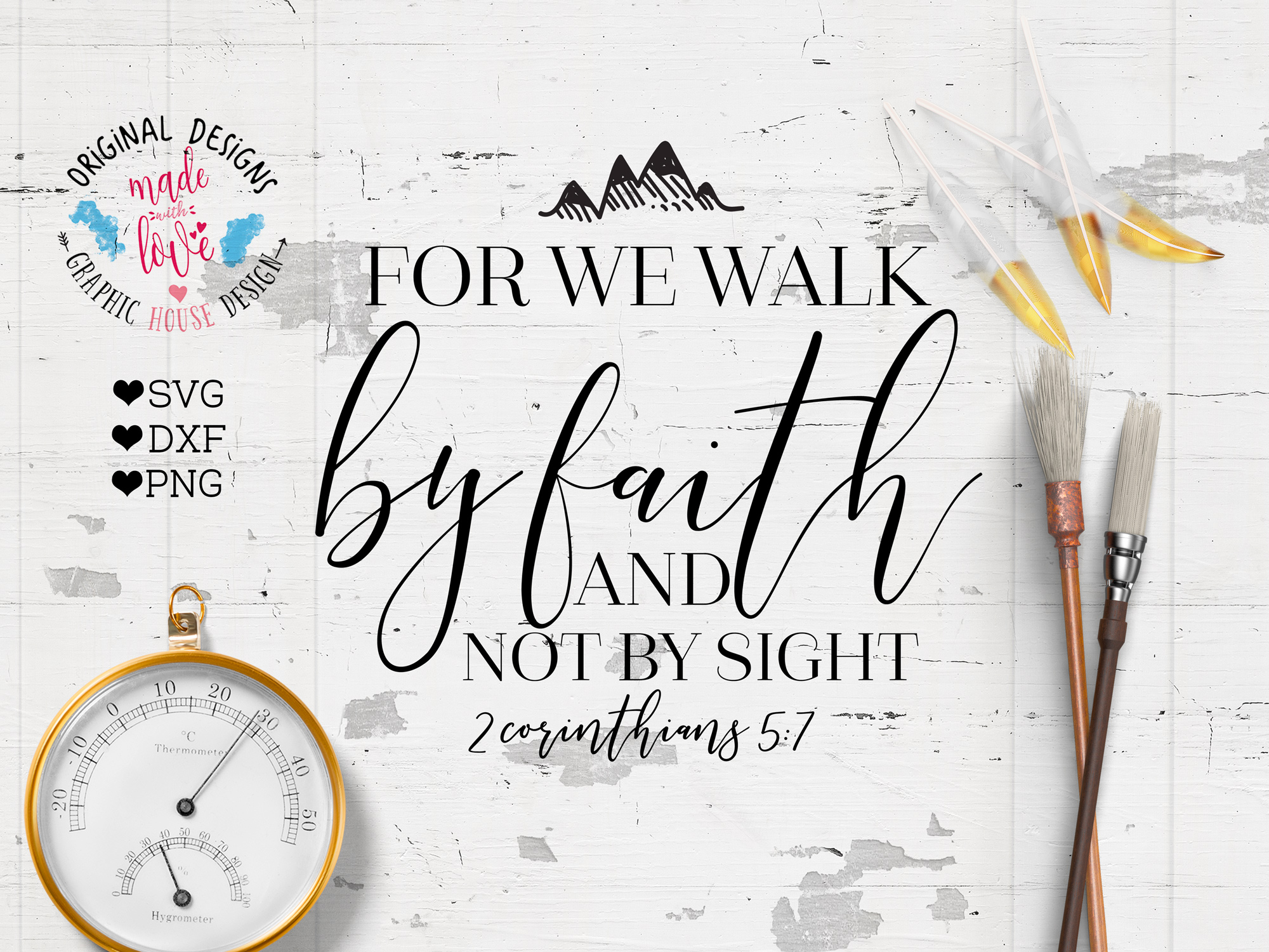 For we walk by faith and not by sight Cutting File (SVG, DXF, PNG) example image 1
