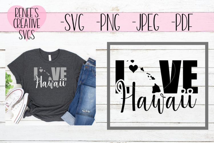 Hawaii Love | State SVG | SVG Cutting File example image 1
