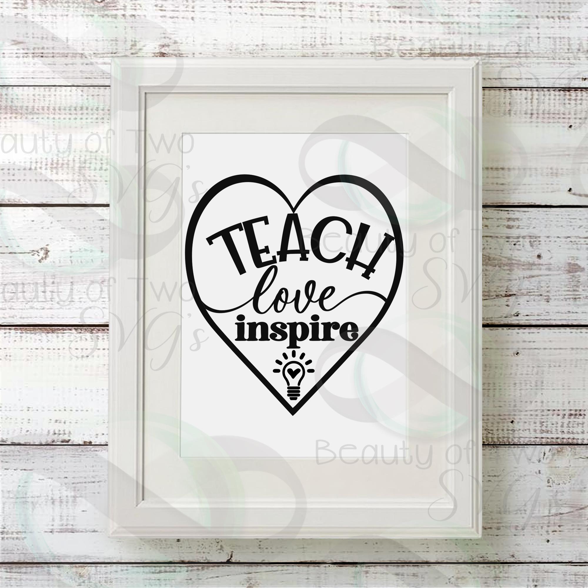 Teacher gift svg, Teach love inspire svg & png, teacher svg example image 2