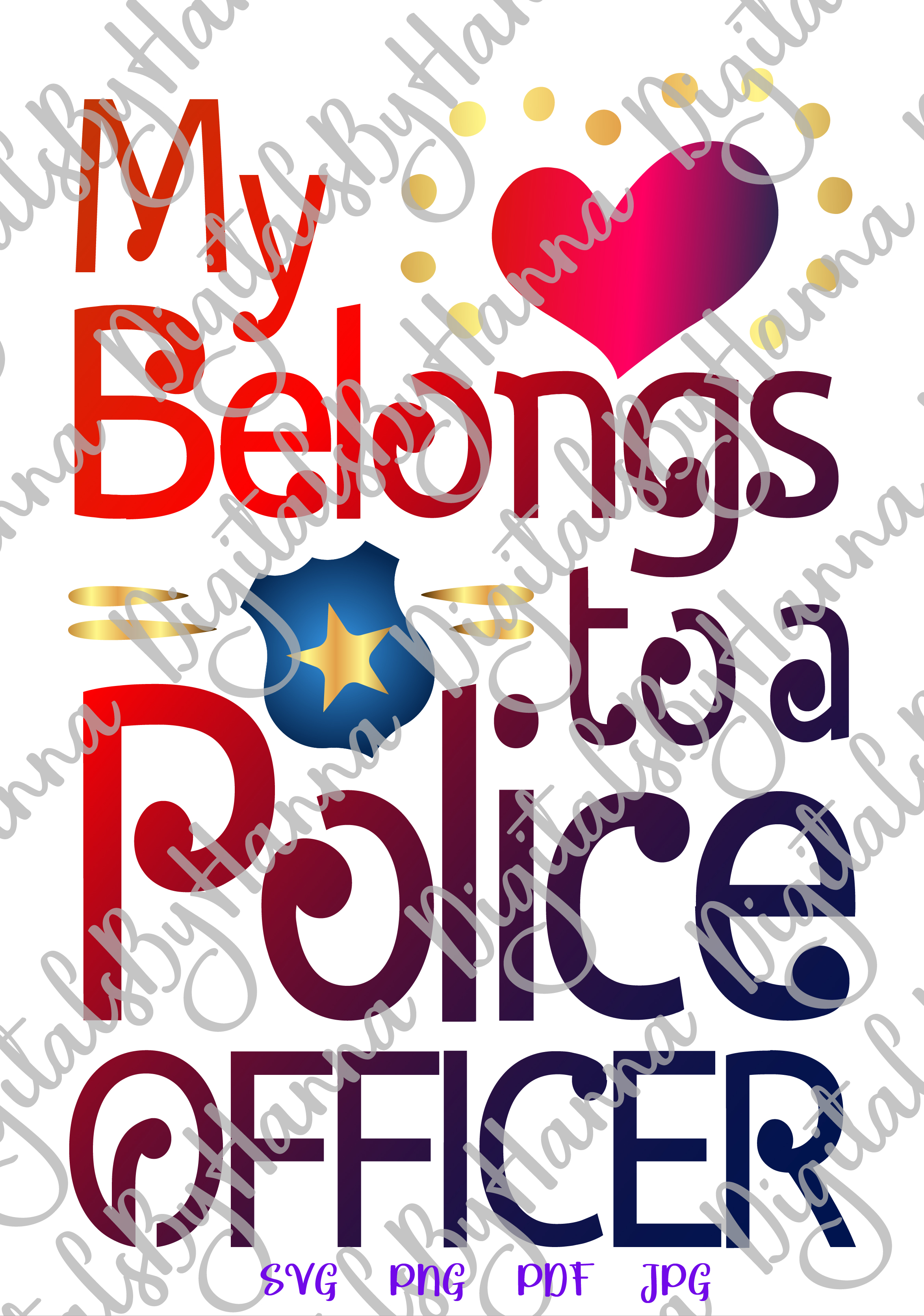 My Heart belongs to Police Officer Sign Print & Cut PNG SVG example image 2