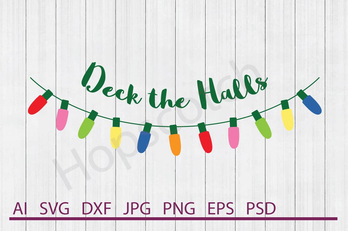 Lights SVG, Deck The Halls SVG, DXF File, Cuttable File example image 1