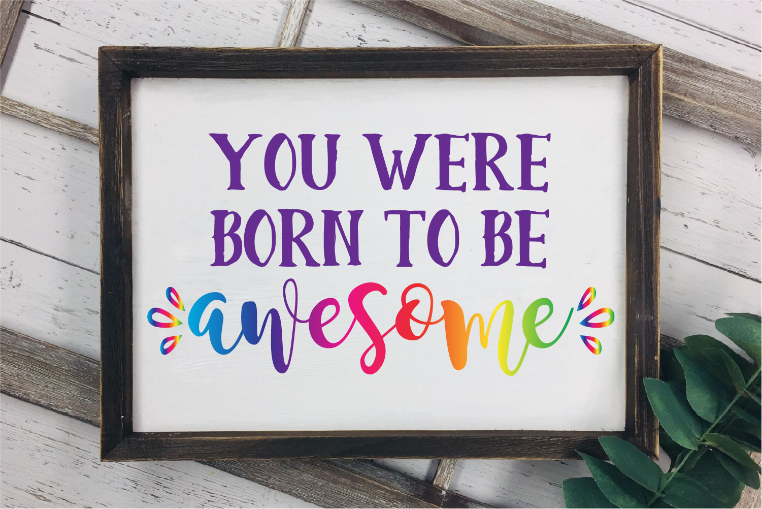 You Were Born To Be Awesome SVG, I'm Awesome Sublimation example image 1