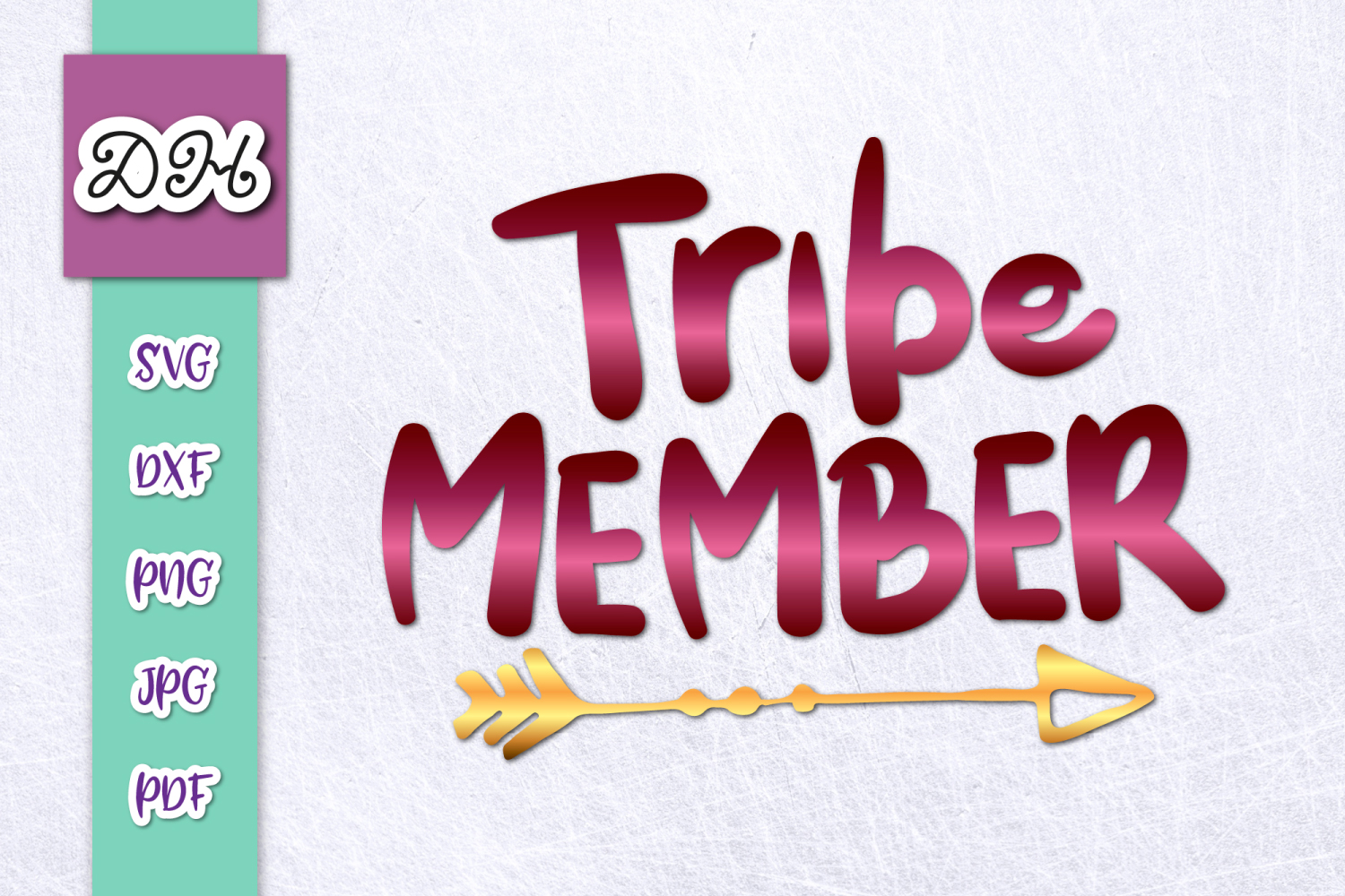 Tribe Member Sign With Tribal Arrow Print & Cut PNG SVG File example image 1