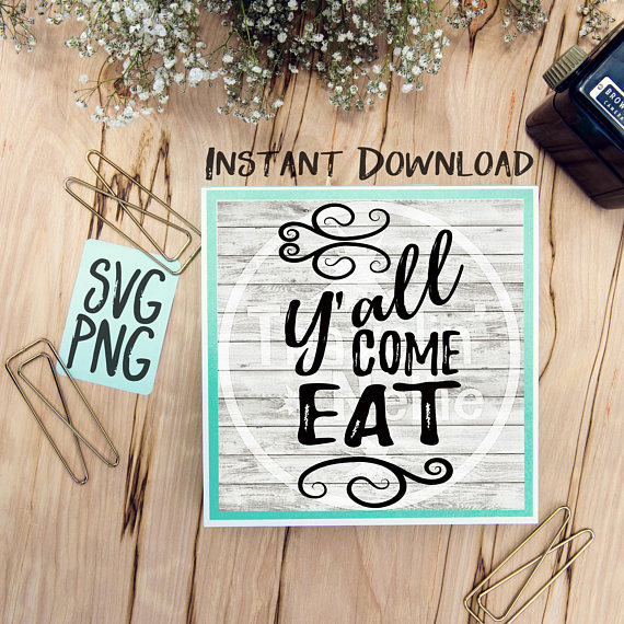 Y'all Come Eat SVG Image Design for Cut Machines Print DIY Design Brother Cricut Cameo Cutout Vintage Kitchen Sign example image 1
