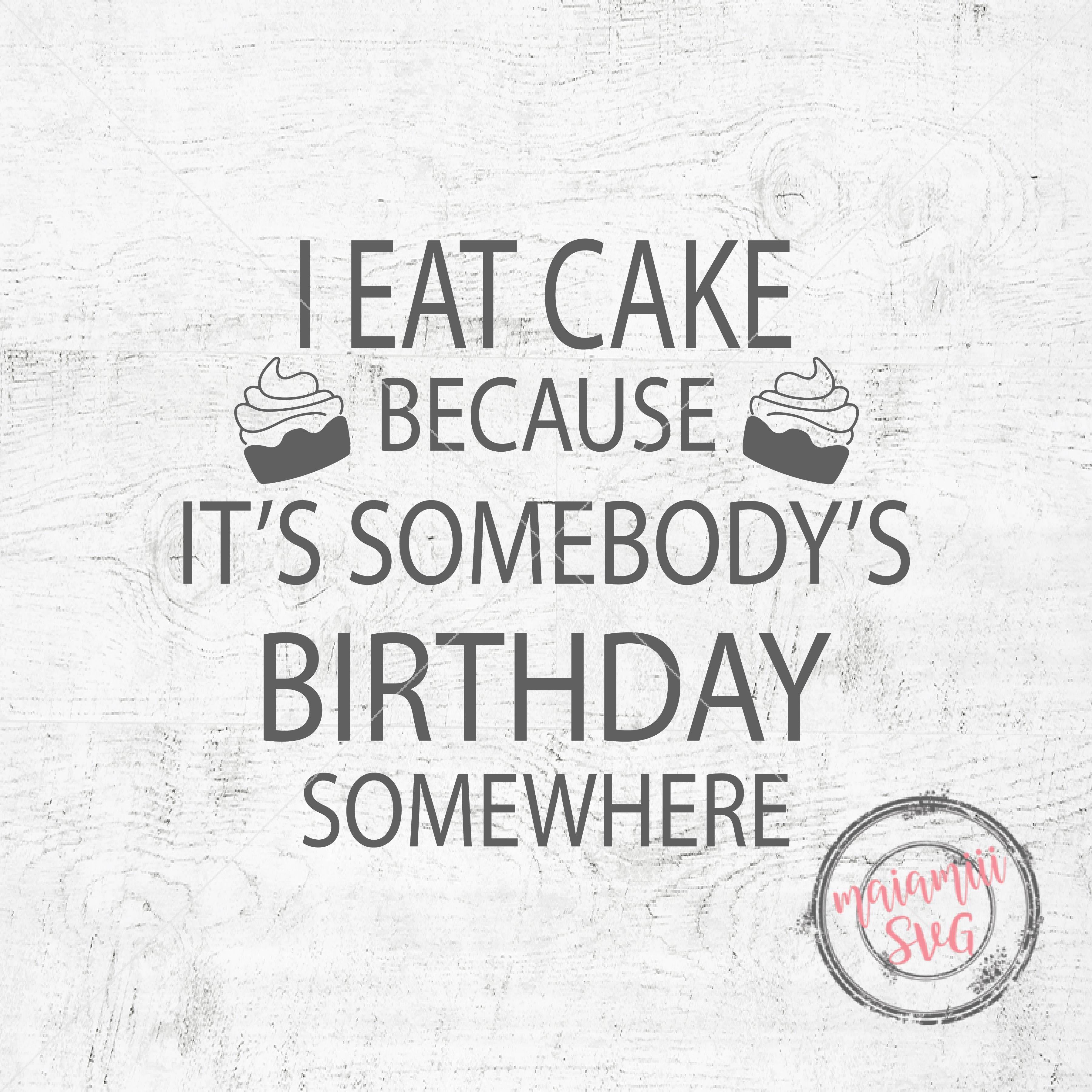 Superb I Eat Cake Svg Birthday Svg Funny Sayings Svg Cake Svg Birthday Funny Birthday Cards Online Overcheapnameinfo