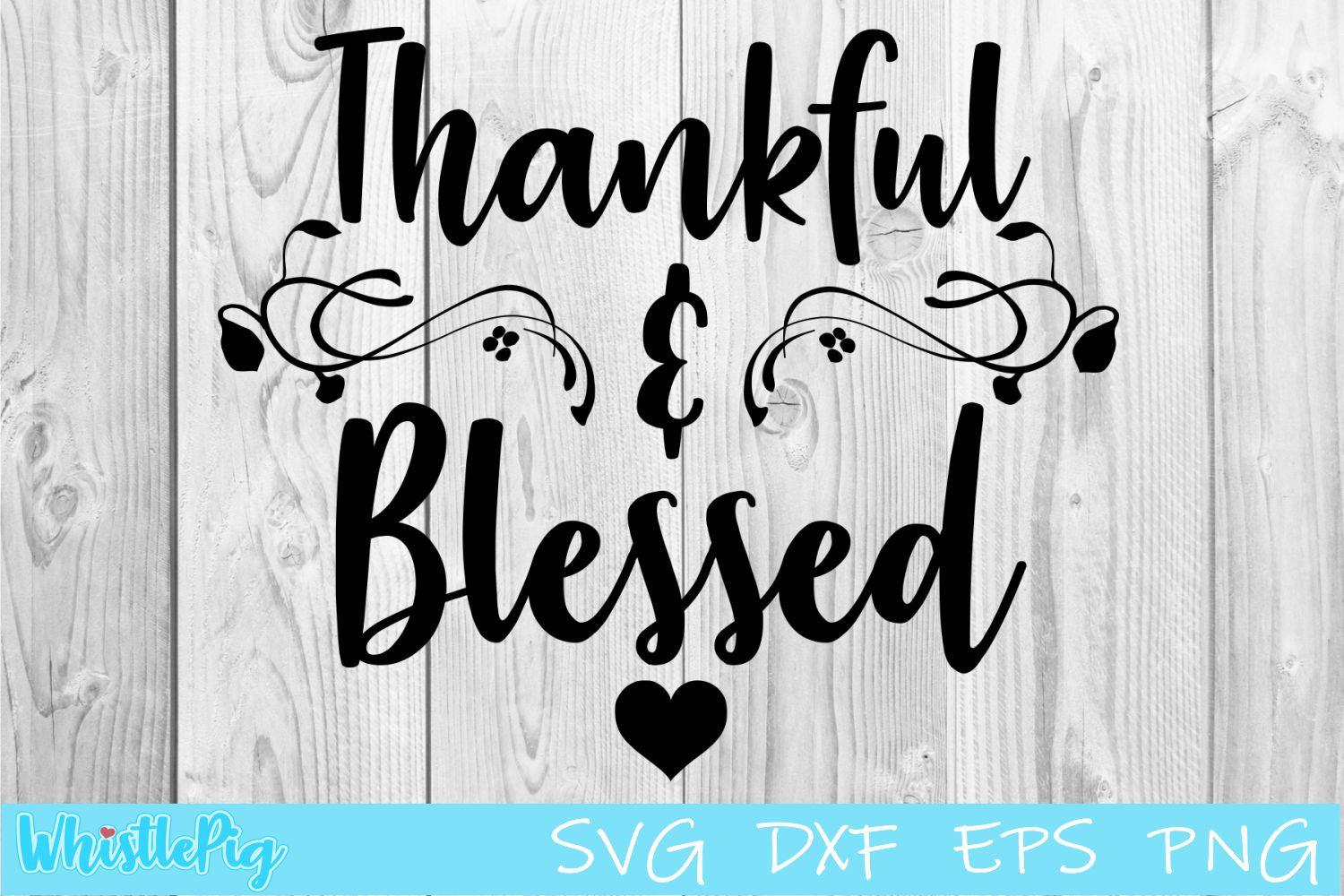 Thankful and Blessed SVG DXF EPS Thankful SVG Blessed Svg example image 1