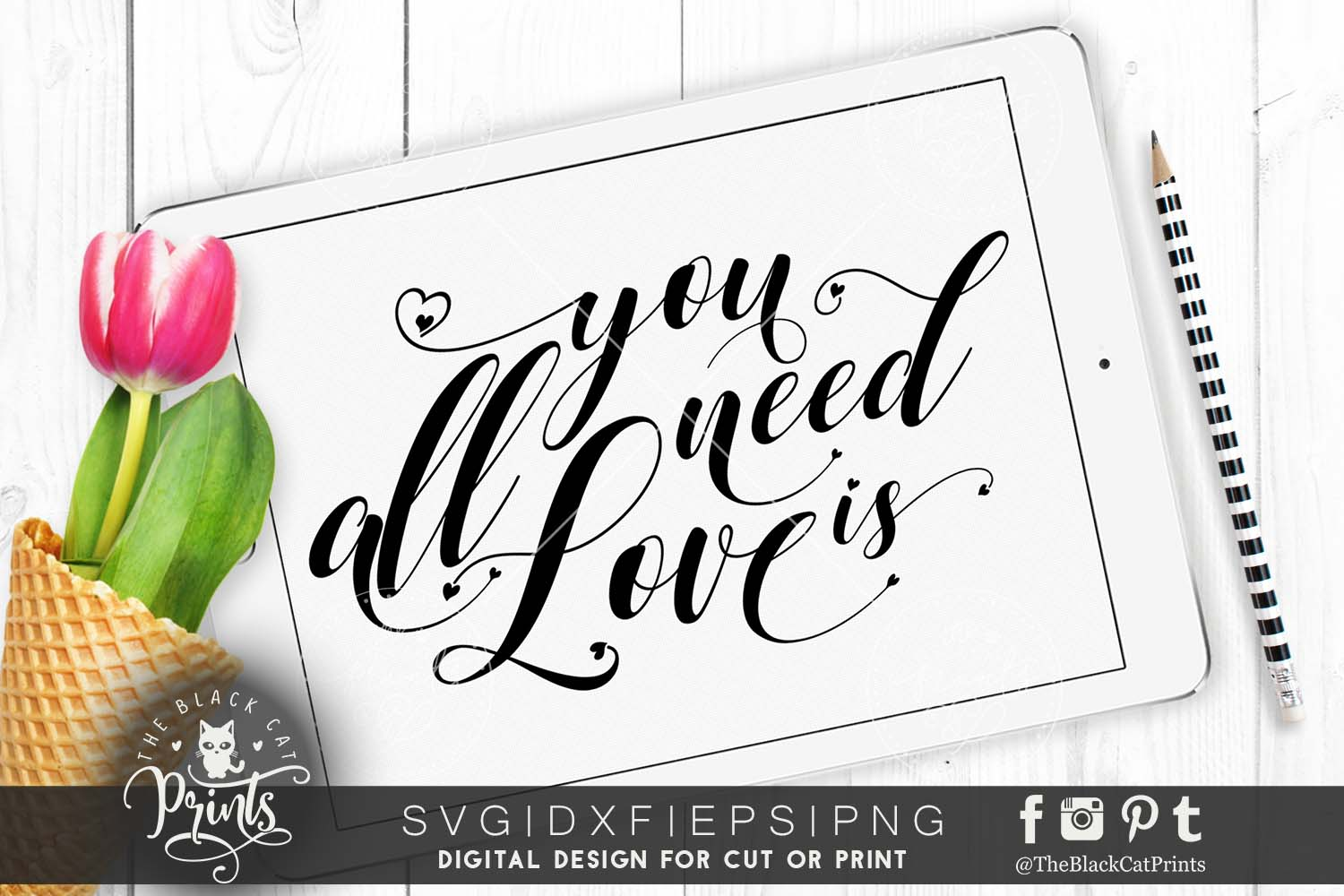 All you need is Love SVG DXF PNG EPS example image 1