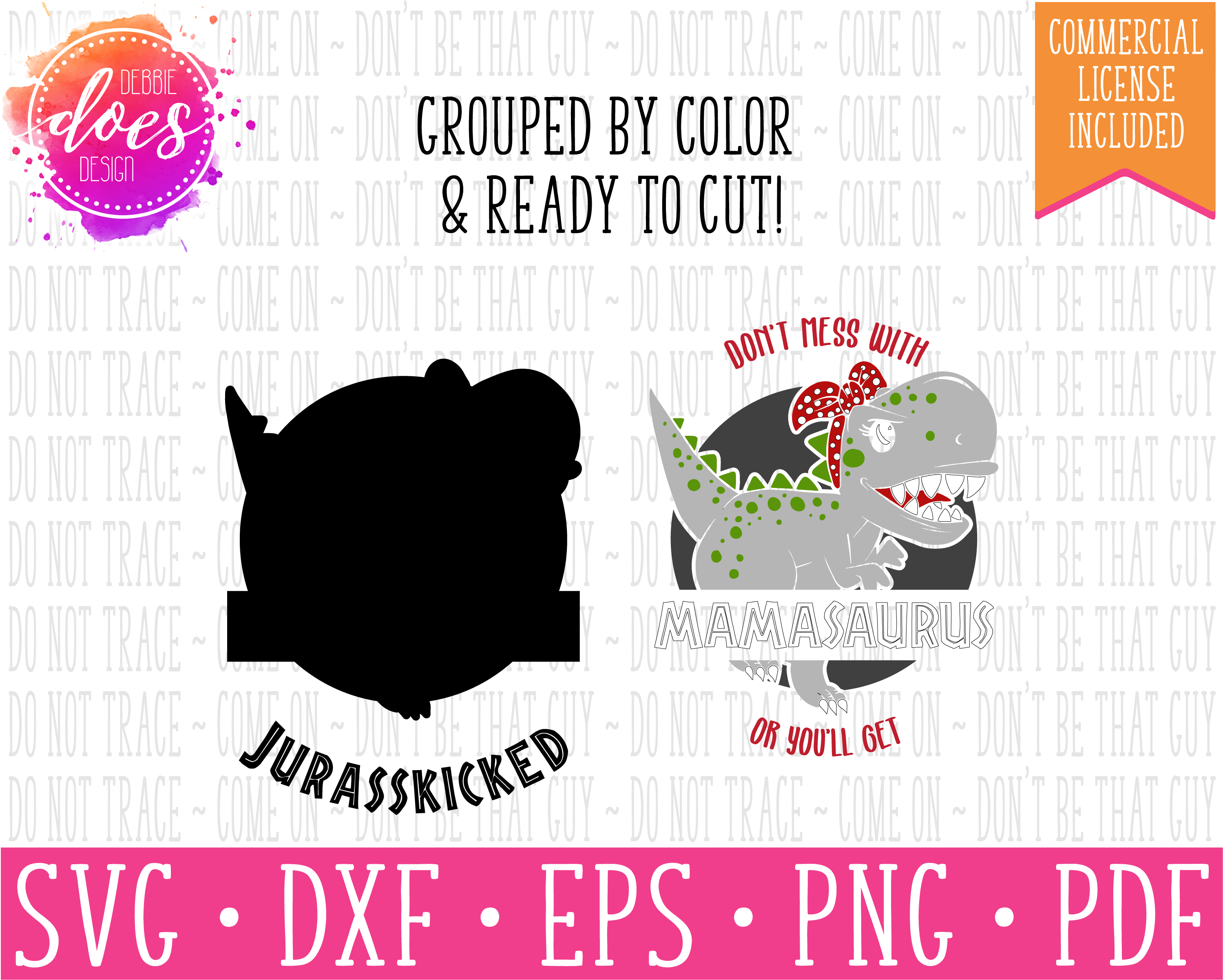 Don't Mess With Mamasaurus or You'll Get Jurasskicked - SVG example image 3