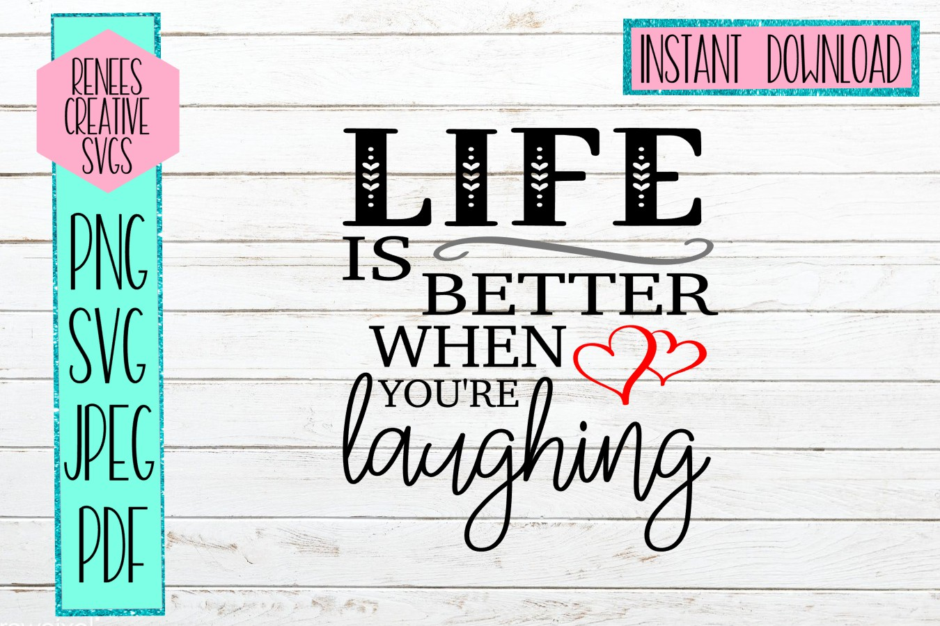 Life is better when you're laughing | Quote | SVG File example image 1