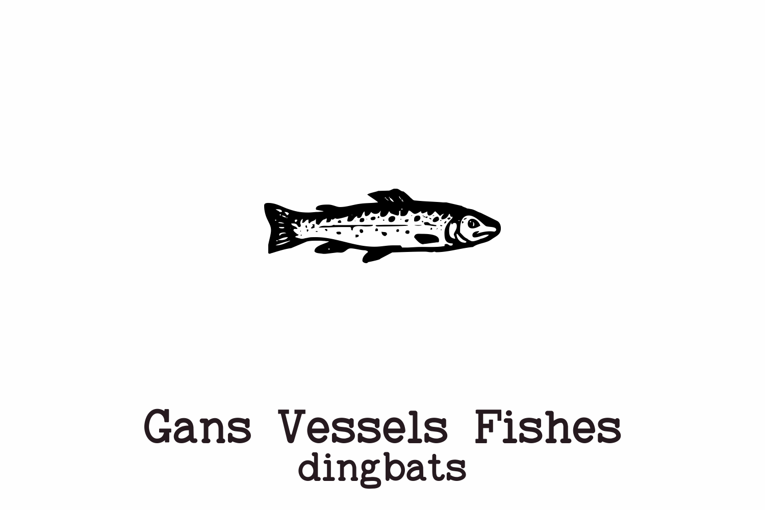 Gans Vessels Fishes example image 2