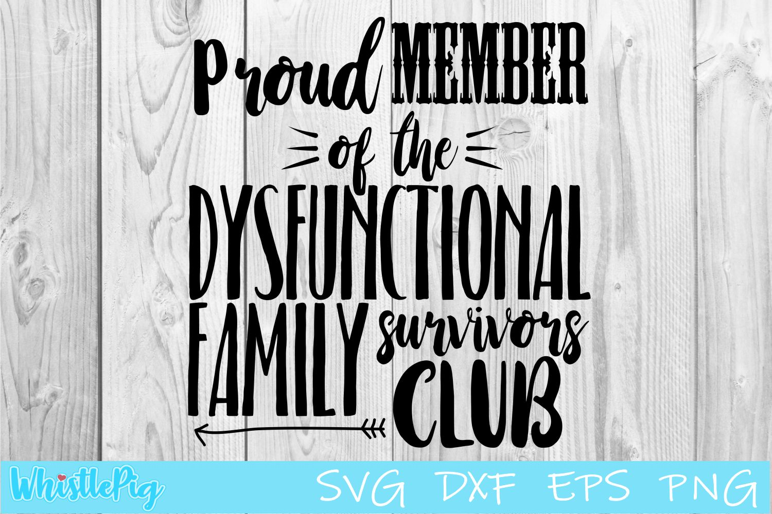 Dysfunctional Family Survivors Club SVG DXF EPS example image 1