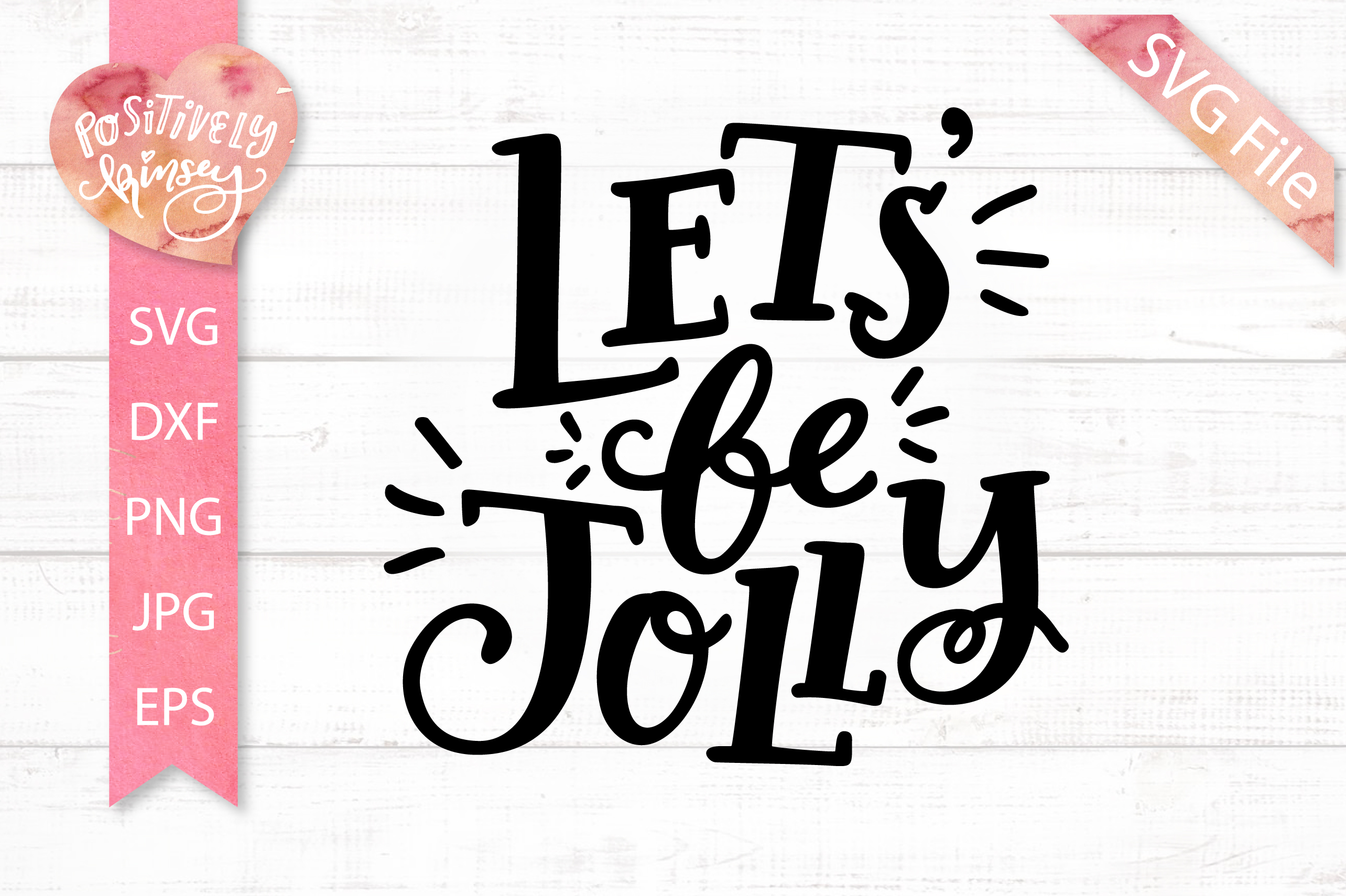 Christmas Quote SVG DXF PNG EPS Let's Be Jolly SVG Design example image 2