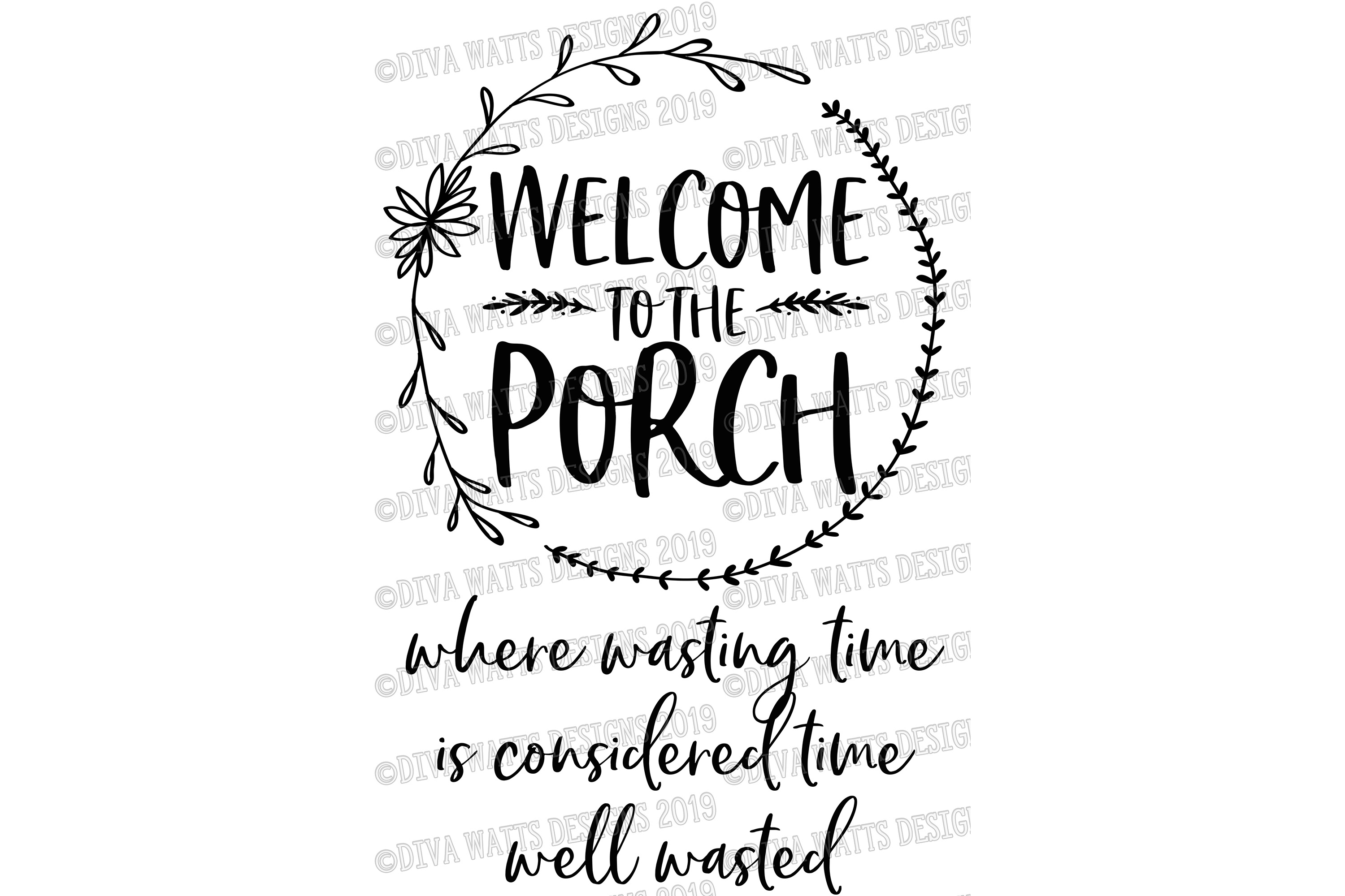 Welcome To The Porch Where Wasting Time Is Well Wasted example image 2