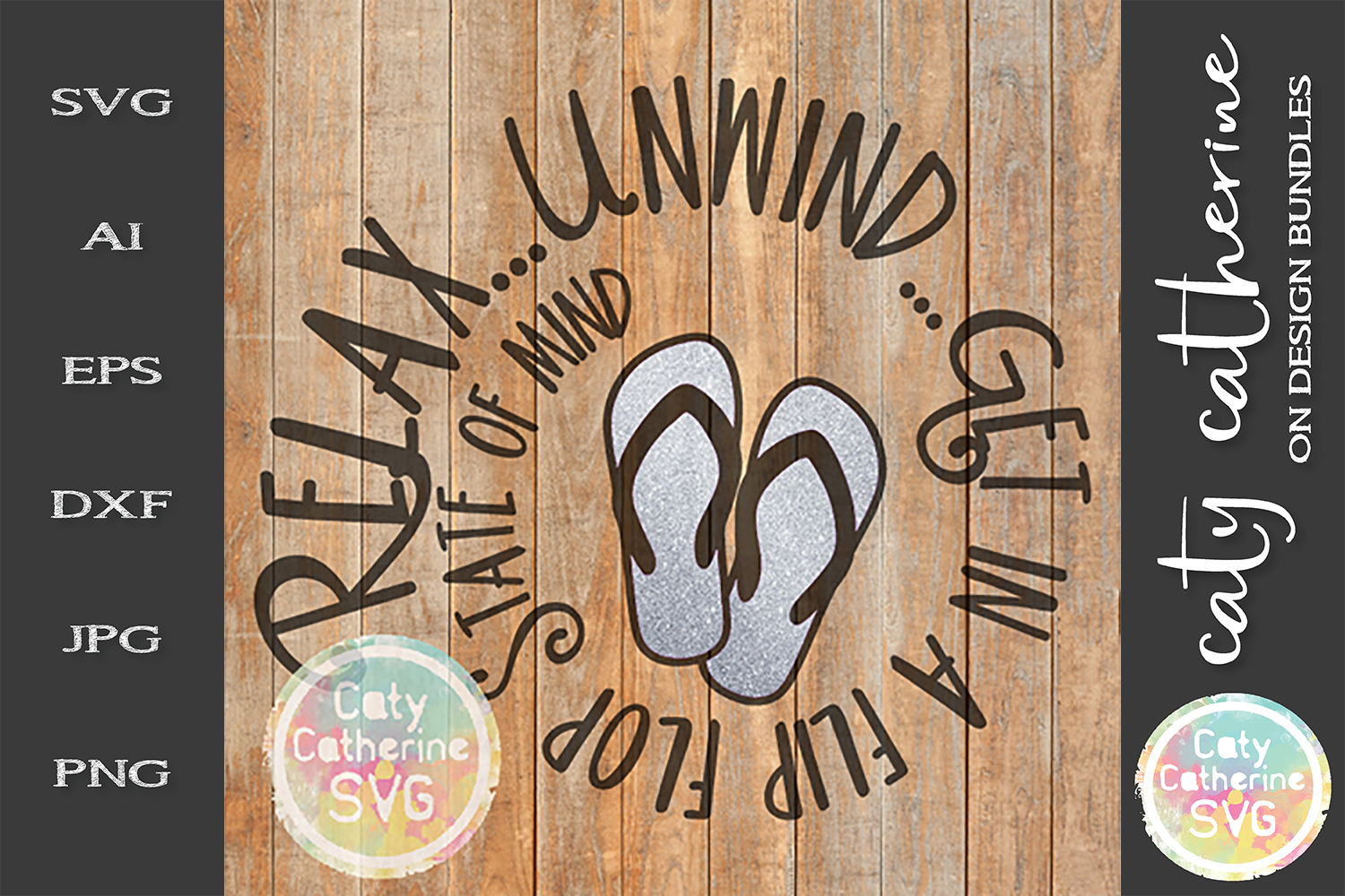 Relax Unwind Get a Flip Flop State Of Mind SVG Cut File example image 1