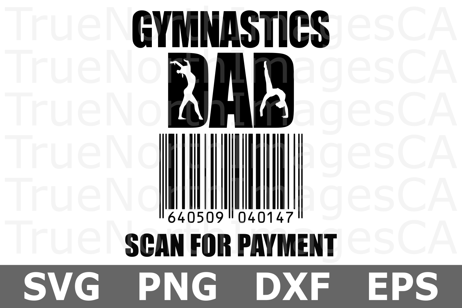 Gymnastics Dad Scan for Payment - A Sports SVG Cut File example image 2