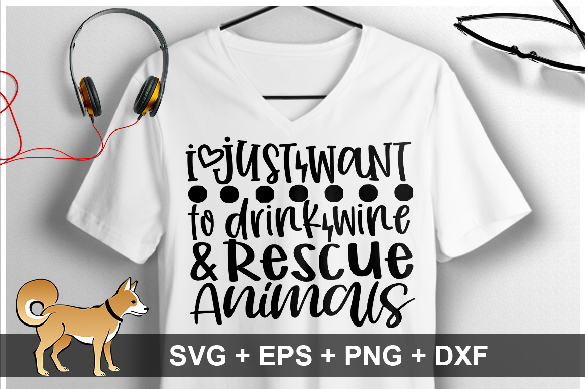 i just want to drink wine & rescue animals SVG Design example image 1