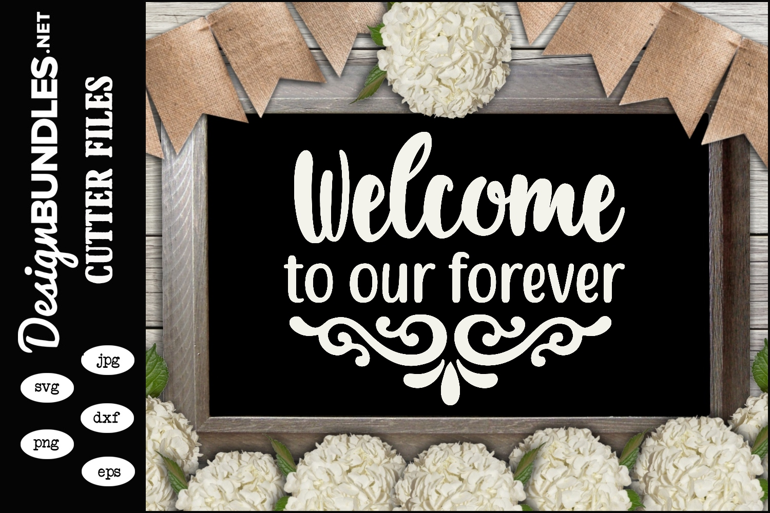 Welcome To Our Forever-Wedding Sign SVG example image 1