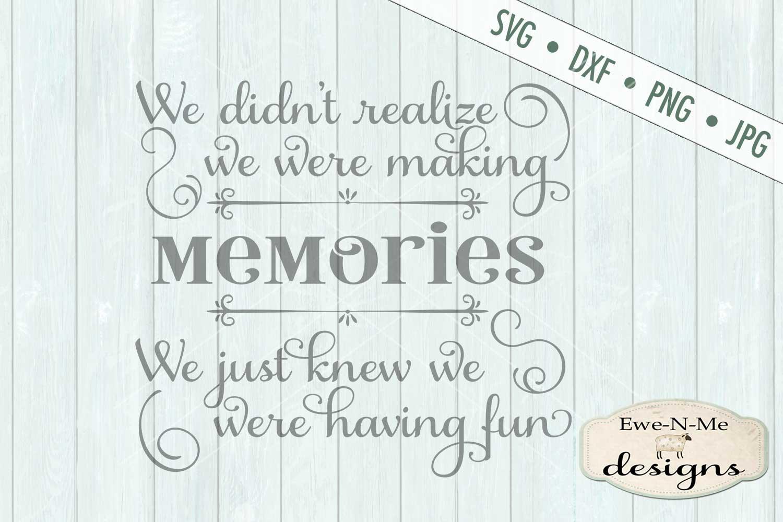 Making Memories Having Fun - SVG DXF Files example image 2