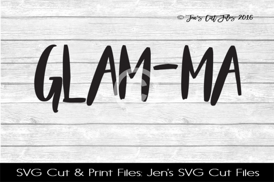Glam-Ma SVG Cut File example image 1