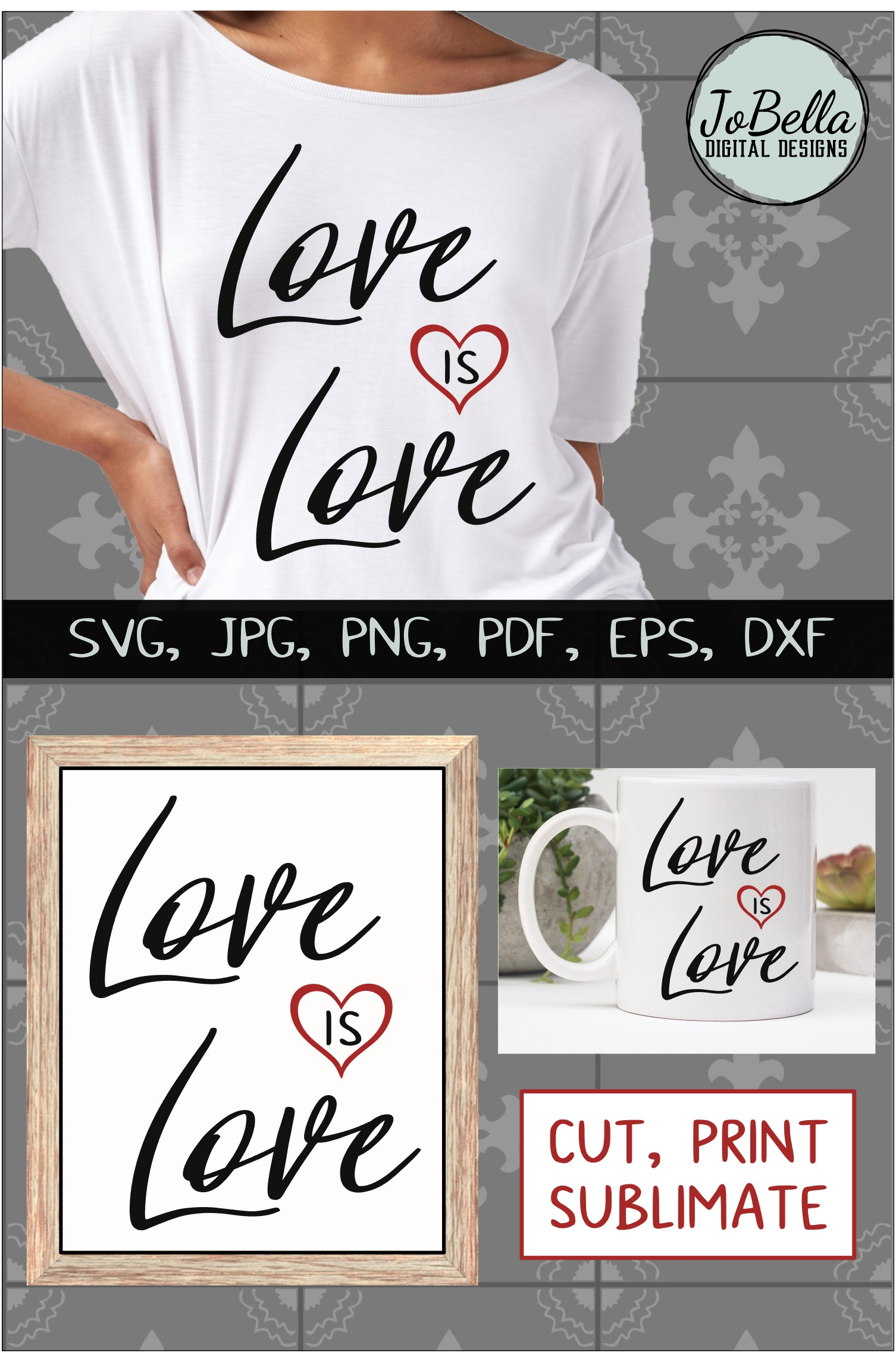 Love Is Love SVG, Sublimation PNG and Printable Design example image 5