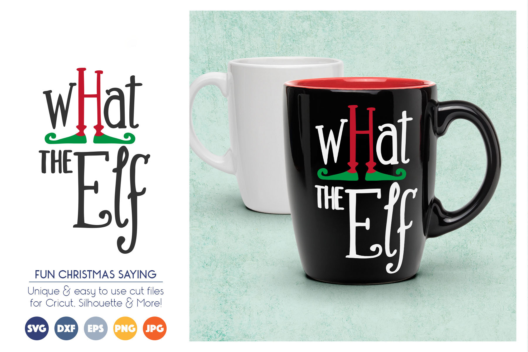 What the Elf - Cute Christmas SVG Cut Files example image 1