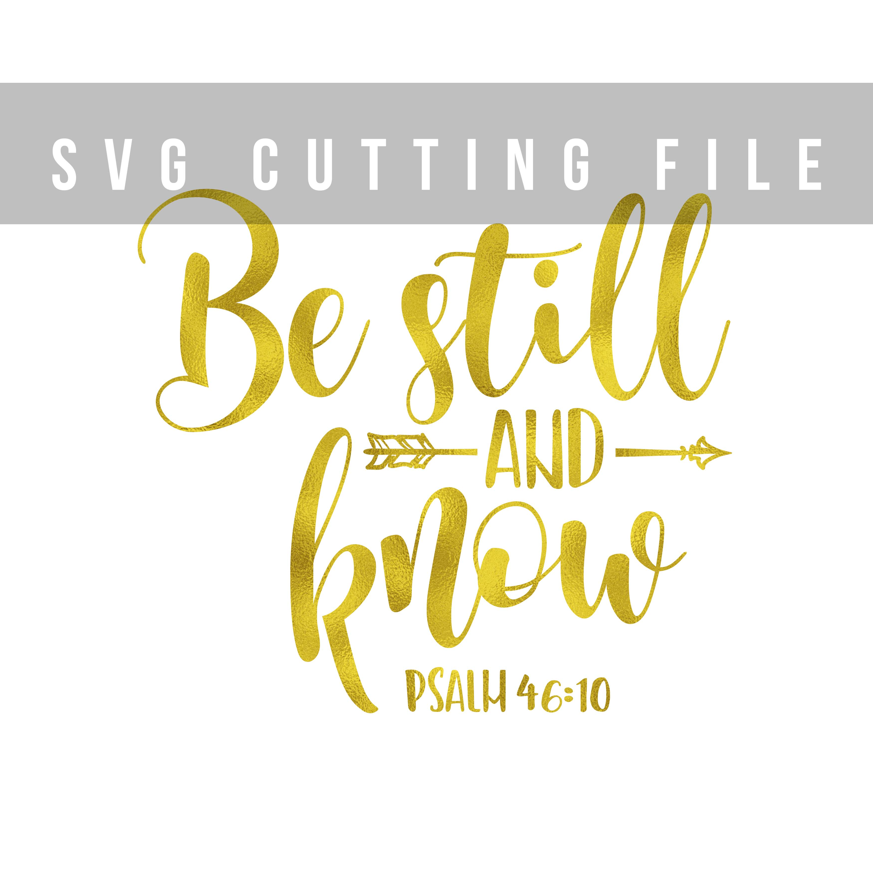 Be still and know Arrow SVG Bible verse SVG DXF PNG EPS Psalm 46:10 example image 2