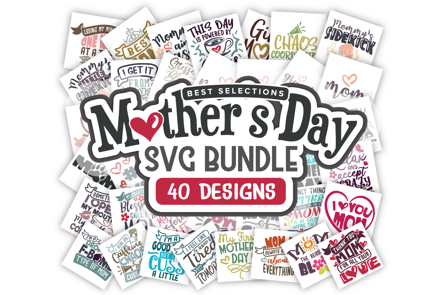 Mothers Day SVG Bundle Quotes in SVG, DXF, PNG, EPS, JPEG example image 1