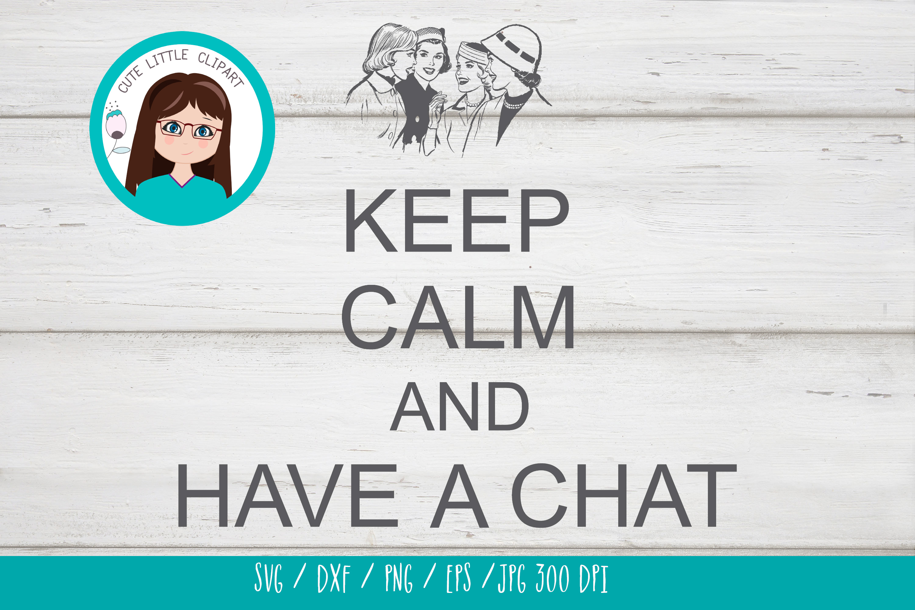 Keep Calm and have a chat svg example image 3
