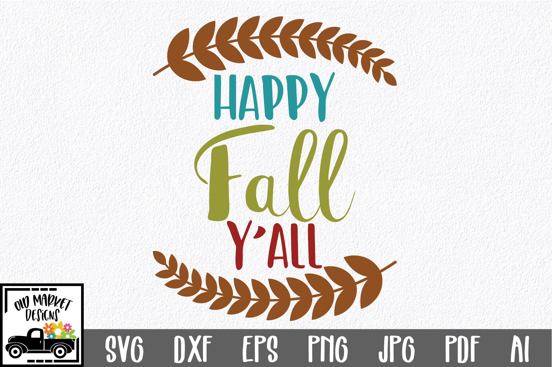 Happy Fall Y All Fall Svg Cut File Autumn Dxf Eps Png