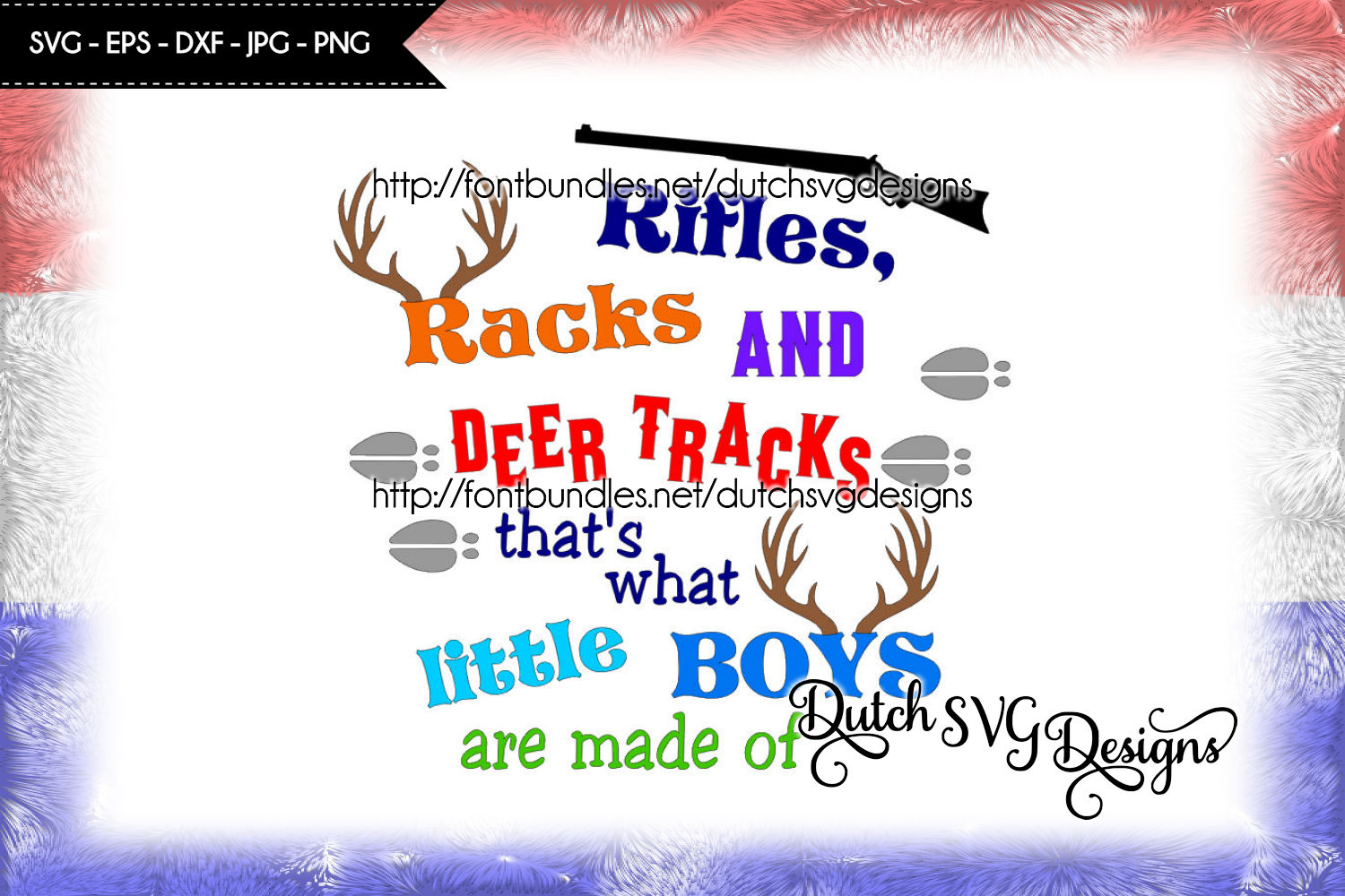 Text cutting file Boys, for Cricut & Silhouette, boy svg, rifles racks deer tracks, that's what little boys are made of, rifle svg, boys svg example image 1