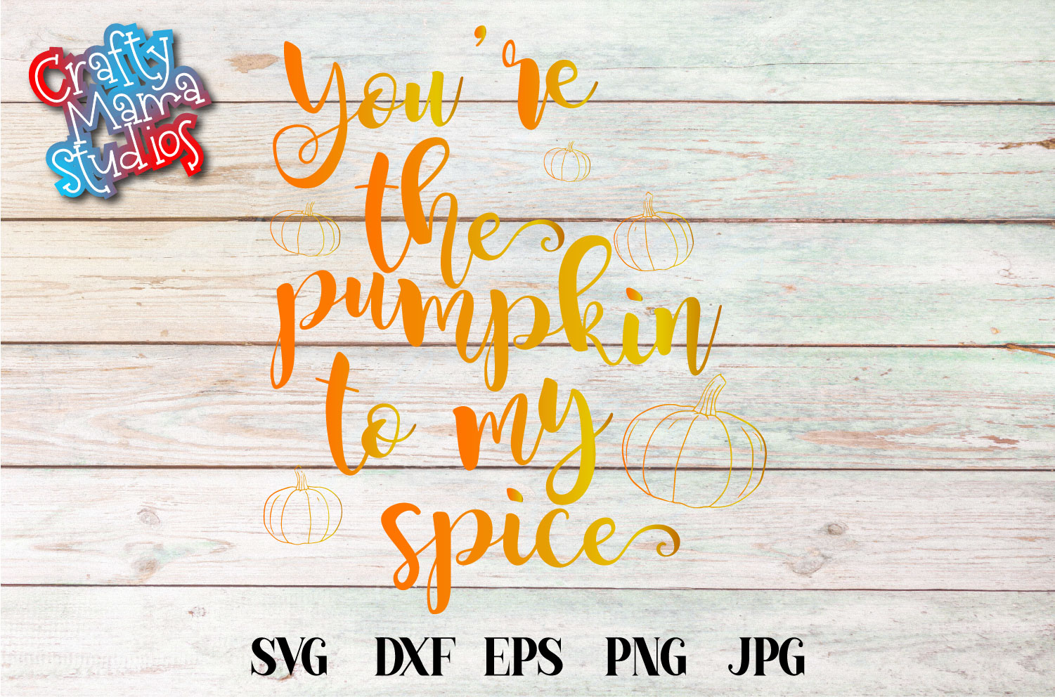 You Are The Pumpkin To My Spice SVG Sublimation, Halloween example image 1