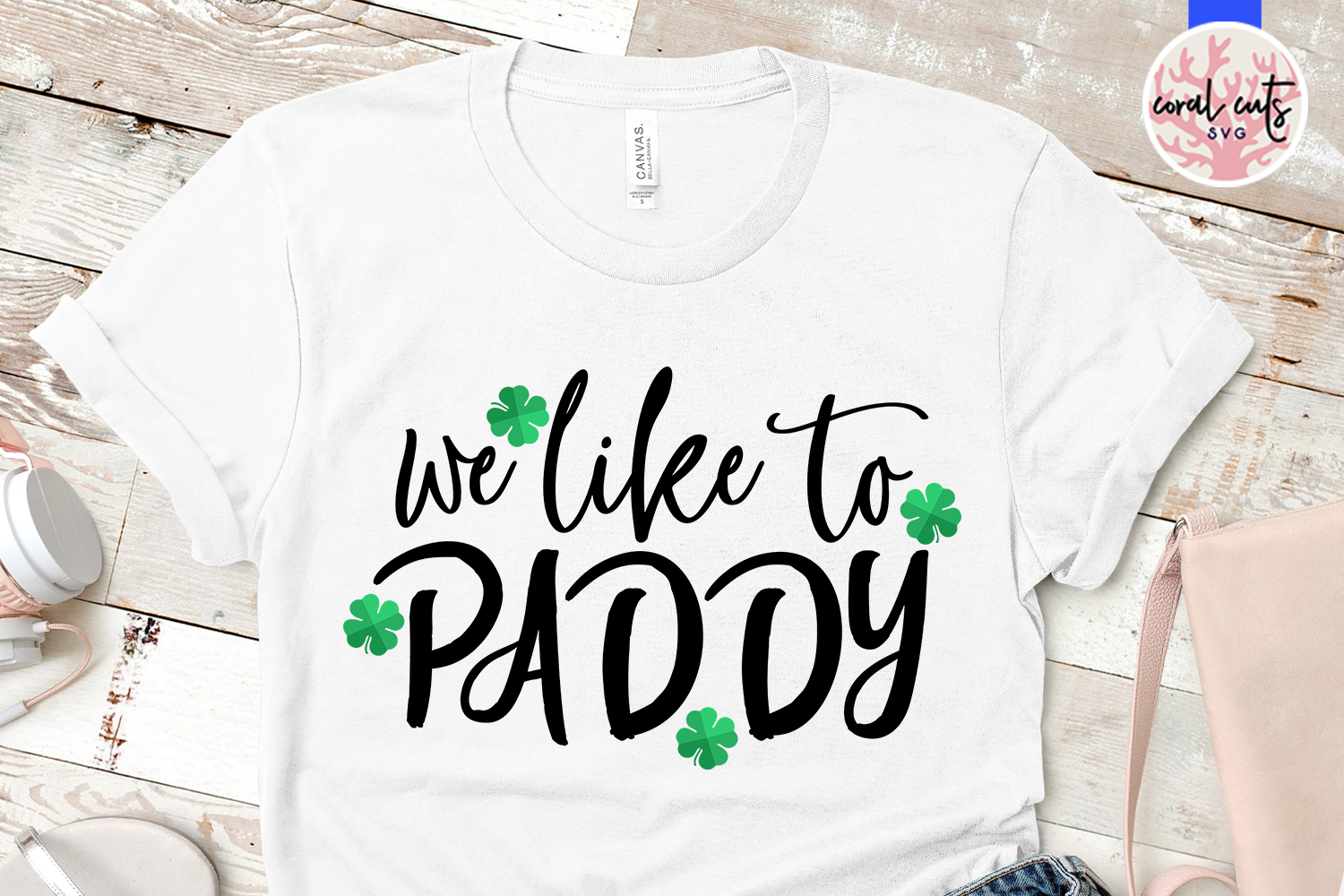 We like to paddy - St. Patrick's Day SVG EPS DXF PNG example image 2