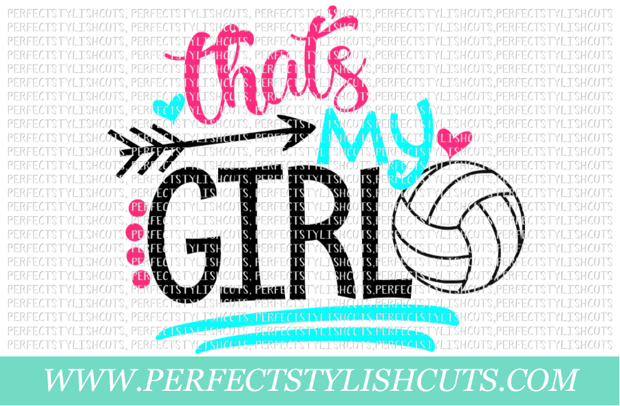 Volleyball SVG - That's My Girl SVG, Sports SVG example image 1
