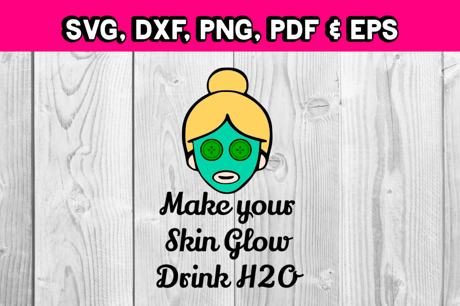 Spa day - facial svg file - make your skin glow quote water example image 1