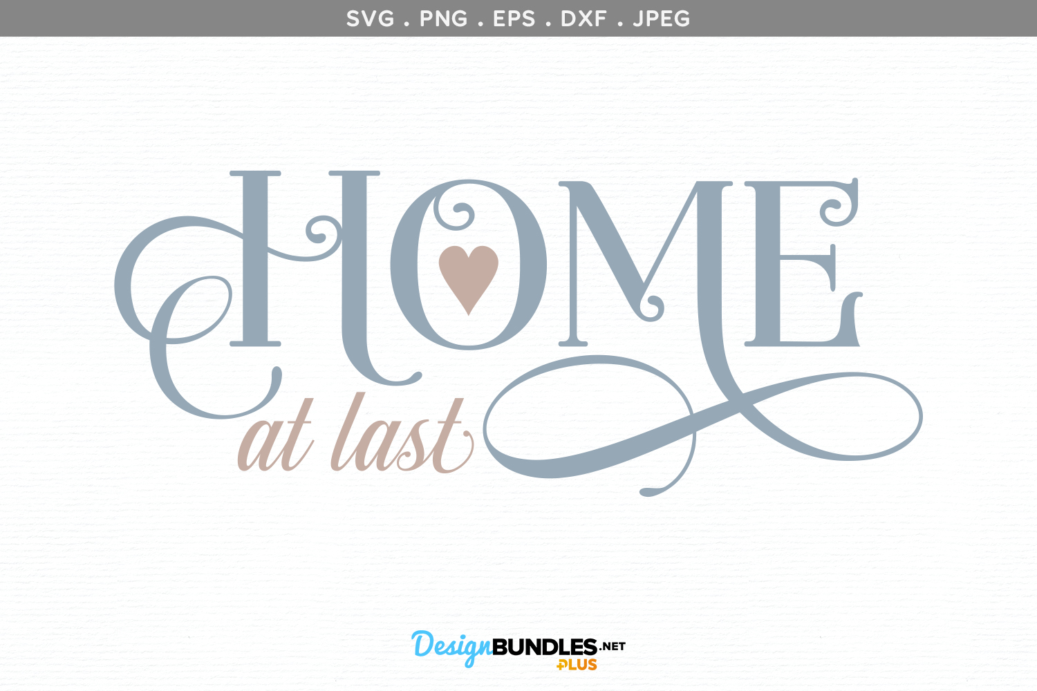 Home at Last - svg cut file & printable example image 2