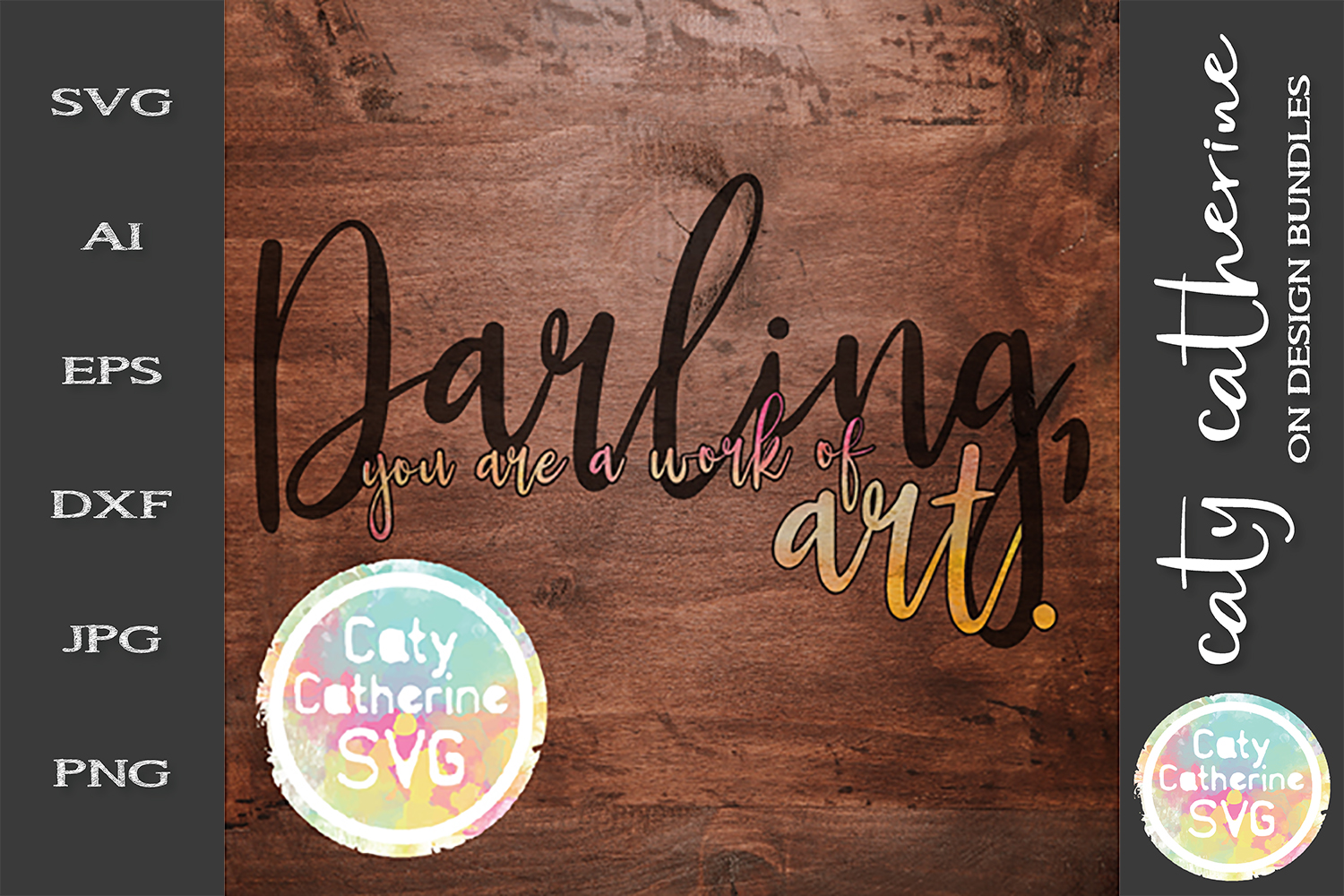 Darling, You Are A Work Of Art SVG Cut File example image 1