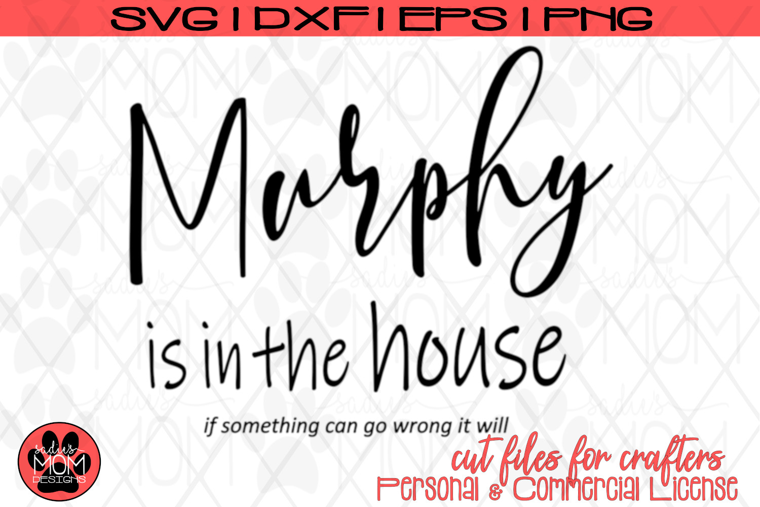 Murphy's Law - If it can go wrong, it will | SVG Cut File example image 2