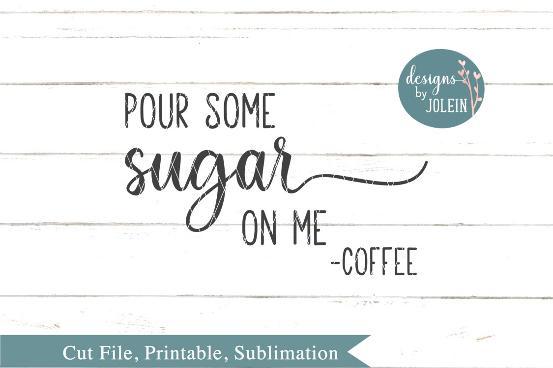 Pour some sugar on me SVG, png, eps, dxf, sublimation example image 3