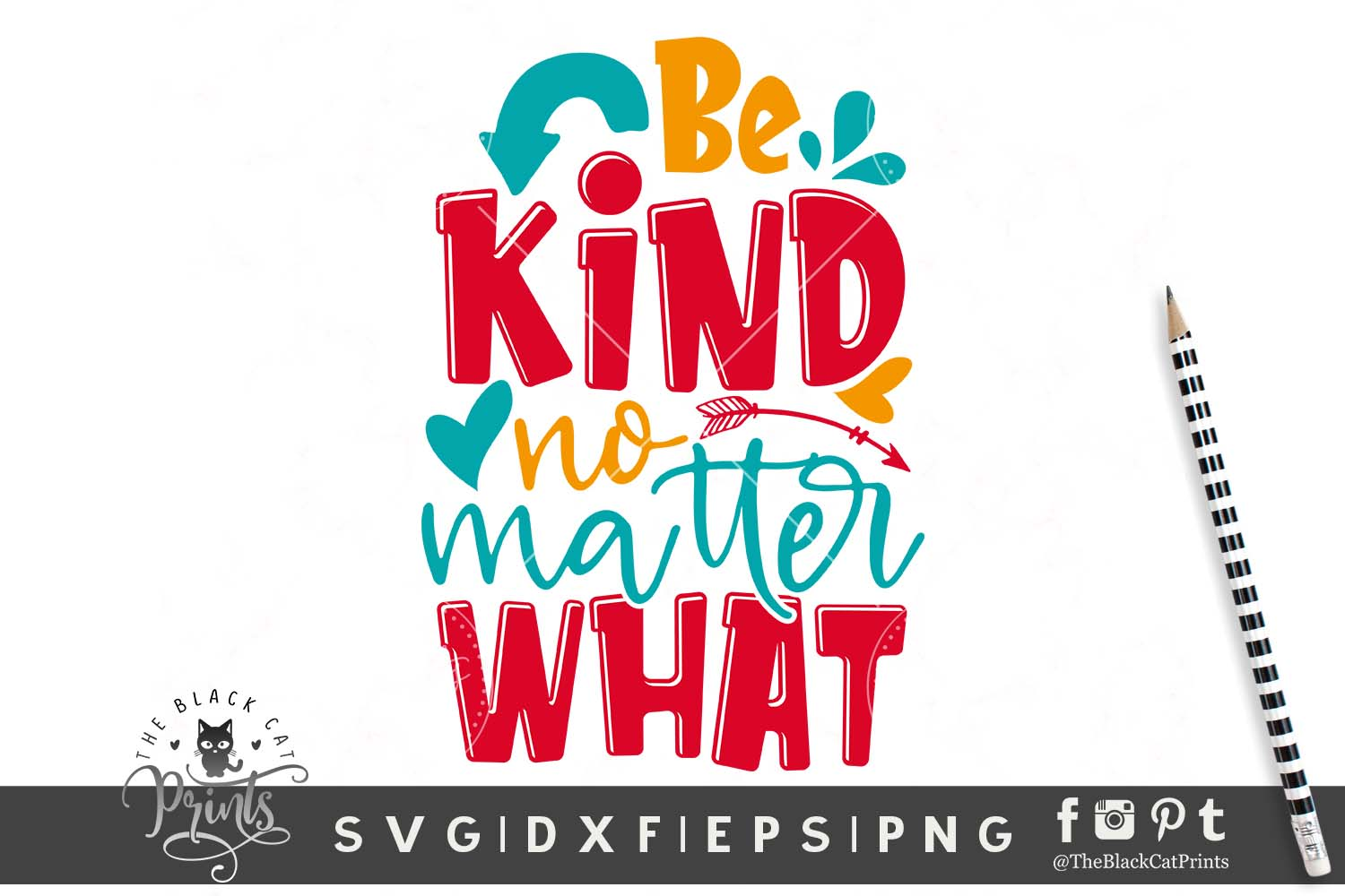 Be Kind No Matter What SVG DXF EPS PNG School Teacher svg example image 1