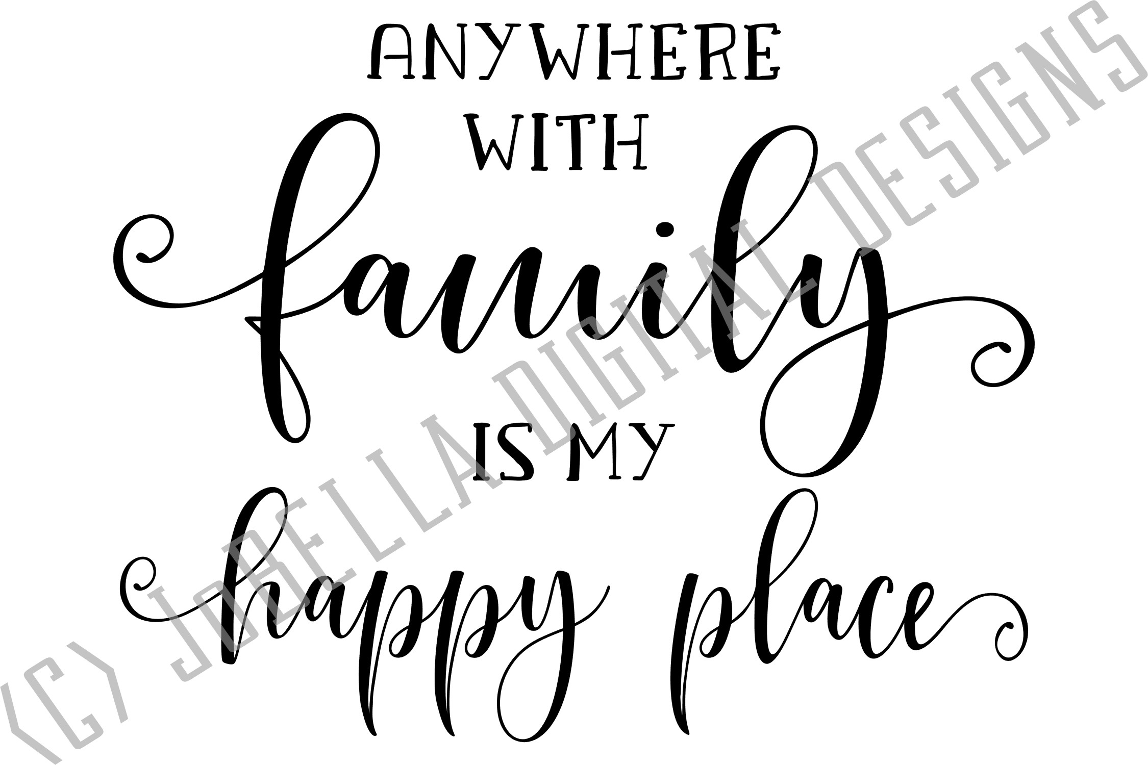 Family Is My Happy Place SVG, Sublimation Design and Print