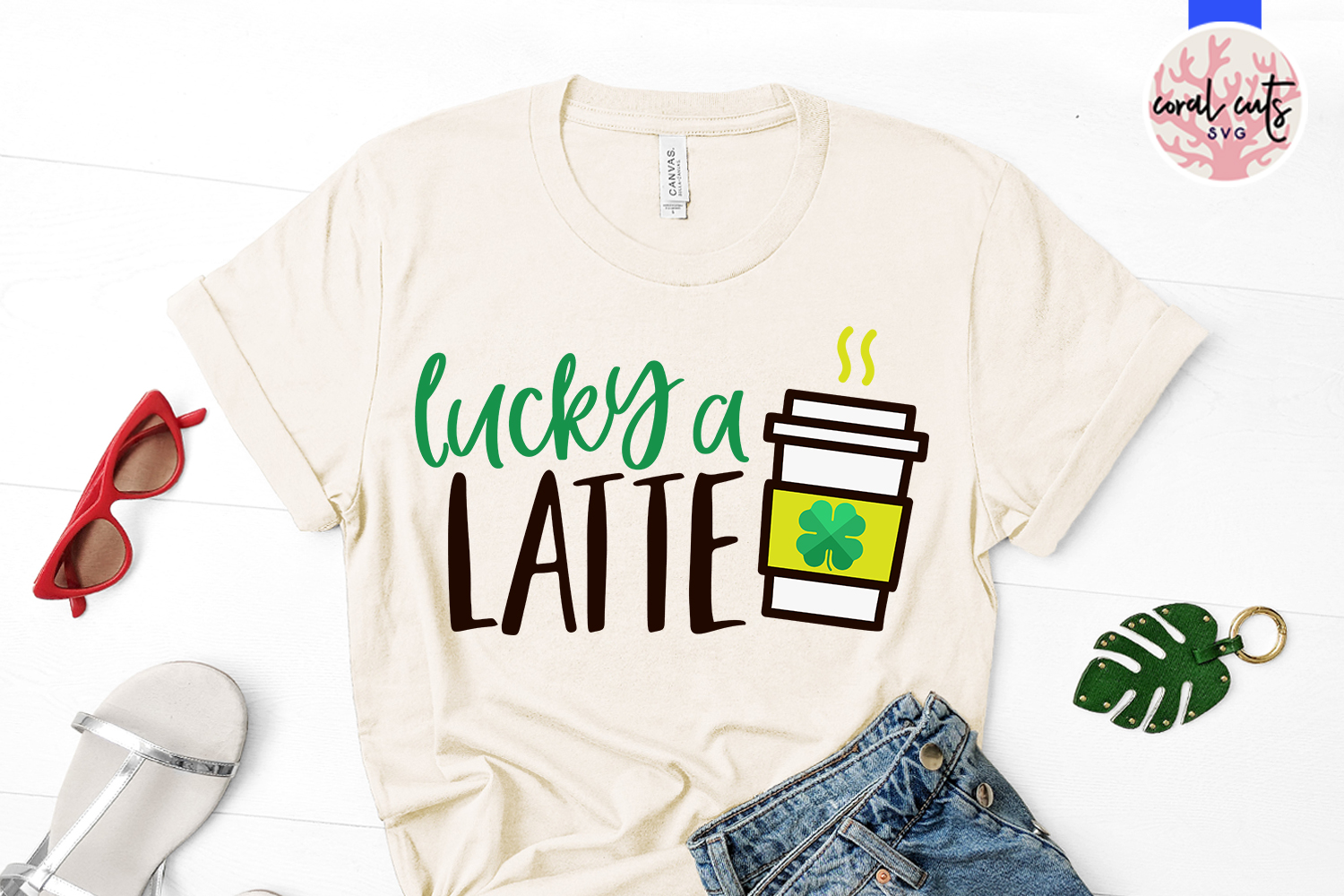 Lucky a latte - St. Patrick's Day SVG EPS DXF PNG example image 2
