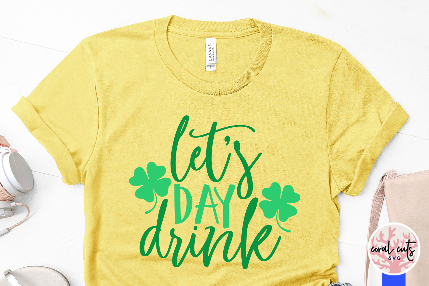 Let's day drink - St. Patrick's Day SVG EPS DXF PNG example image 3