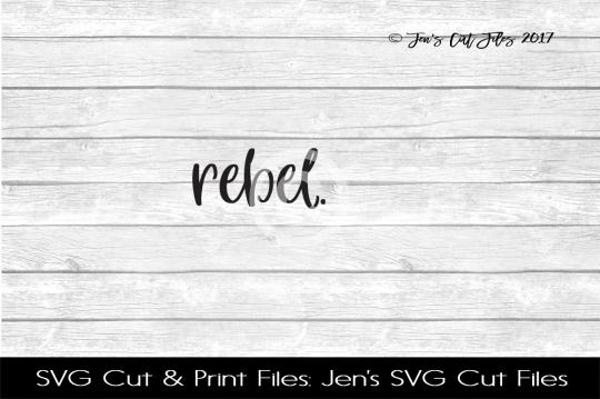 Rebel SVG Cut File example image 1