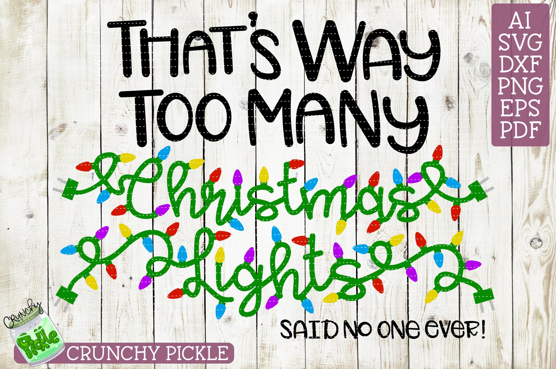 Too Many Christmas Lights SVG example image 2